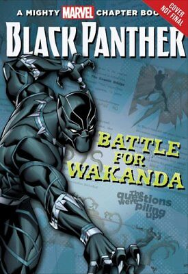 A Mighty Marvel Chapter Book: Black Panther the Battle for Wakanda by Brandon...