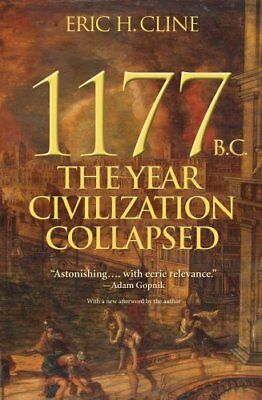Turning Points in Ancient History: 1177 B. C. : The Year Civilization...