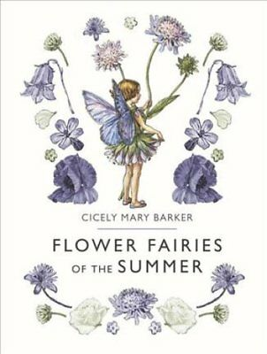 Flower Fairies: Flower Fairies of the Summer by Cicely Mary Barker (2018,...