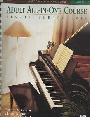 Alfred's Basic Adult Piano Course: Alfred's Basic Adult All-in-One Piano...