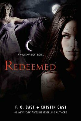 House of Night Novels: Redeemed : A House of Night Novel 12 by P. C. Cast and...