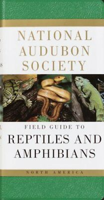 Audubon Society Field Guide: North American Reptiles and Amphibians by F....