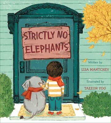 Strictly No Elephants by Lisa Mantchev (2015, Picture Book)