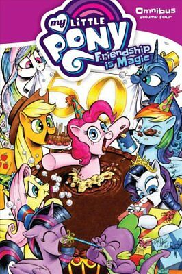 My Little Pony: My Little Pony Omnibus Volume 4 4 by Christina Rice and Ted...