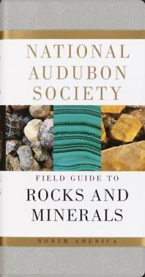 Audubon Society Field Guide: Rocks and Minerals by Charles W. Chesterman and...