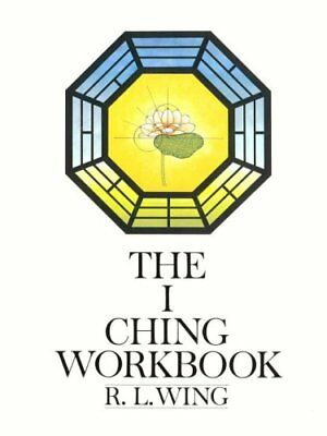 I Ching Workbook by R. L. Wing (1978, Paperback, Workbook)