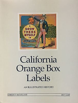 California Orange Box Labels, An Illustrated History, Last & McClelland, 1985
