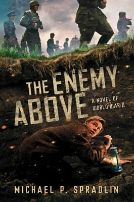 The Enemy Above by Michael P. Spradlin (2016, Hardcover)