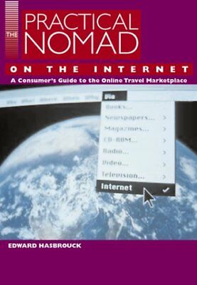 The Practical Nomad Guide to the Online Travel Marketplace by Hasbrouck, Edward