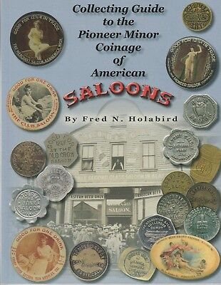 (BOOK), AMERICAN SALOON TOKENS By FRED HOLABIRD