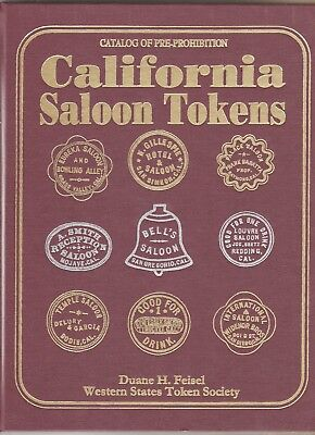 (Book)  California Saloon Tokens By Duane H. Feisel