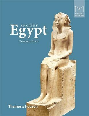 Pocket Museum: Pocket Museum: Ancient Egypt 0 by Campbell Price (2018,...