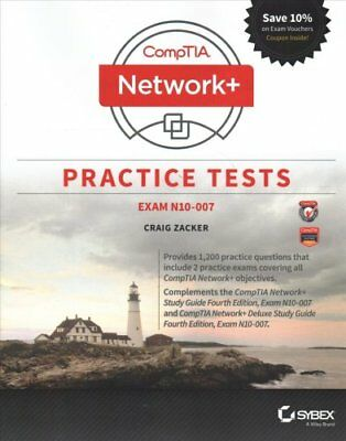 CompTIA Network+ Practice Tests : Exam N10-007 by Craig Zacker (2018, Paperback)