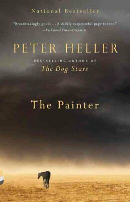 The Painter by Peter Heller (2015, Paperback)