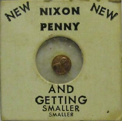 1970 NIXON GAG PENNY ~ Getting Smaller and smaller and...