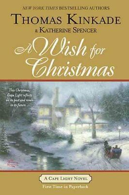 A Cape Light Novel: A Wish for Christmas 10 by Katherine Spencer and Thomas...