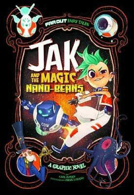 Jak and the Magic Nano-beans: A Graphic Novel (Far Out Fairy Tales) by Bowen, Ca