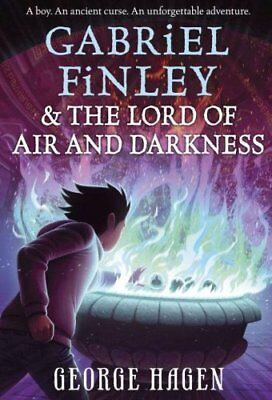 Gabriel Finley and the Lord of Air and Darkness by George Hagen (2017,...