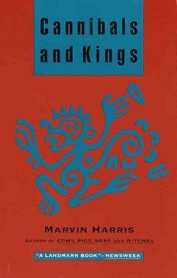 Cannibals and Kings : Origins of Cultures by Marvin Harris (1991, Paperback)