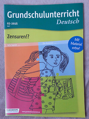 "Oldenbourg - Grundschulunterricht Deutsch  02/2016  ""Zensuren!?"""