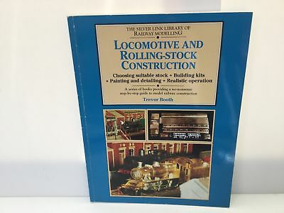 Locomotive and Rolling Stock Construction - Trevor Booth