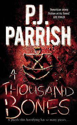 A Thousand Bones, P. J. Parrish