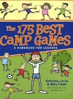 The 175 Best Camp Games: A Handbook for Youth Leaders,PB,Kathleen Fraser, Laura