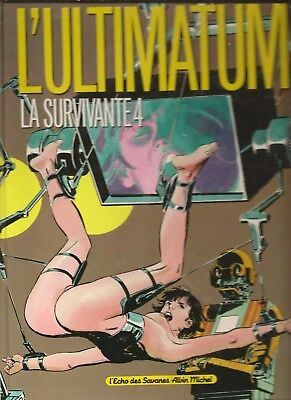 Paul Gillon La Survivante 4. L'ultimatum Eo 1991