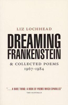 Dreaming Frankenstein by Liz Lochhead   Paperback Book   9780954407513   NEW