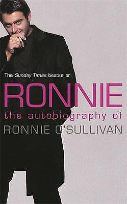 Ronnie: The Autobiography of Ronnie O'Sullivan, Ronnie O'Sullivan, Excellent