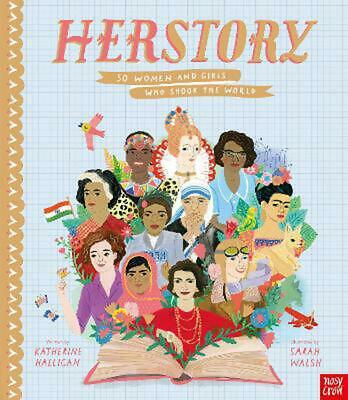 HerStory: 50 Women and Girls Who Shook the World by Katherine Halligan Hardcover