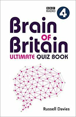 BBC Radio 4 Brain of Britain Ultimate Quiz Book by Russell Davies (Hardback,...