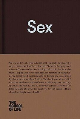 Sex by The School of Life (Hardback, 2017)