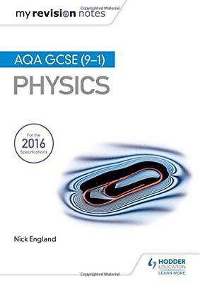 My Revision Notes: AQA GCSE (9-1) Physics by Nick England (Paperback, 2017)