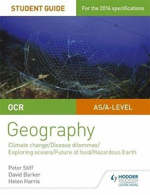 OCR A Level Geography Student Guide 3: Geographical Debates: Climate;...