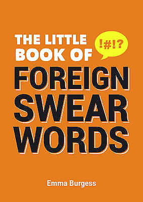 The Little Book of Foreign Swear Words, Finch, Sid, New