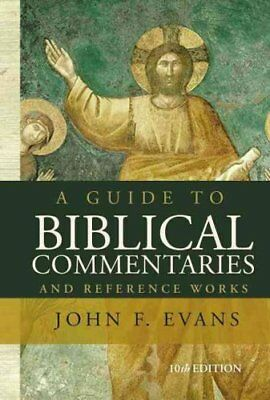 A Guide to Biblical Commentaries and Reference Works : 10th Edition by John...