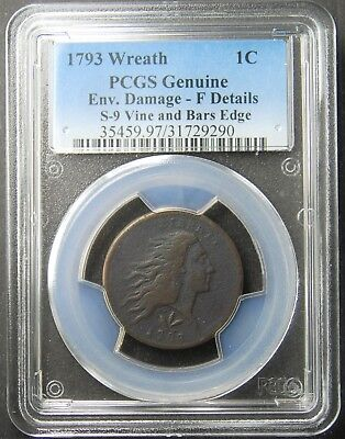 1793 Flowing Hair Large Cent, Wreath PCGS, F-Details, S-9 Vine and Bars Edge