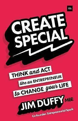 Create Special: Think and act like an entrepreneur to change your life by Jim Du
