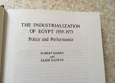 Mabro/Radwan: THE INDUSTRIALIZATION OF EGYPT 1939-73. Policy and Performance