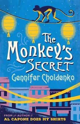 The Monkey's Secret by Gennifer Choldenko | Paperback Book | 9781471403521 | NEW
