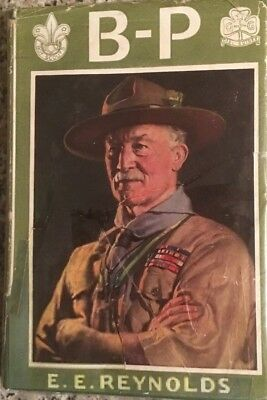 B-P . . . Lord Sir Robert Baden-Powell THE STORY OF HIS LIFE