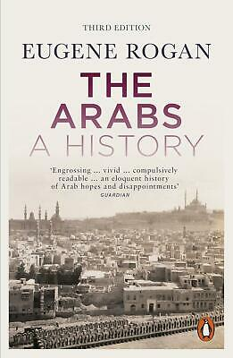 Arabs: A History - Revised and Updated Edition by Eugene Rogan Paperback Book Fr