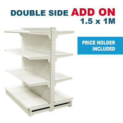 1.5m H x 1m W Double Sided Gondola Shelving Add On For Retail Supermarket Shop