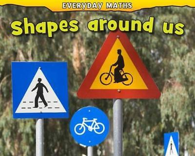 Shapes Around Us (Everyday Maths) by Daniel Nunn | Hardcover Book | 978140622616