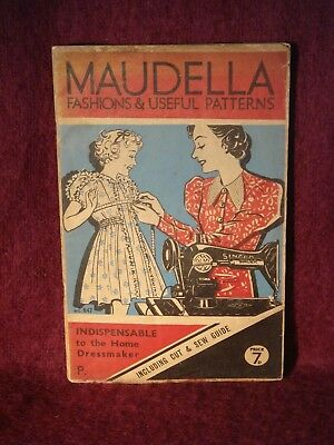MAUDELLA. Fashions & Useful Patterns. Including cut and sew guide. (1940s?)