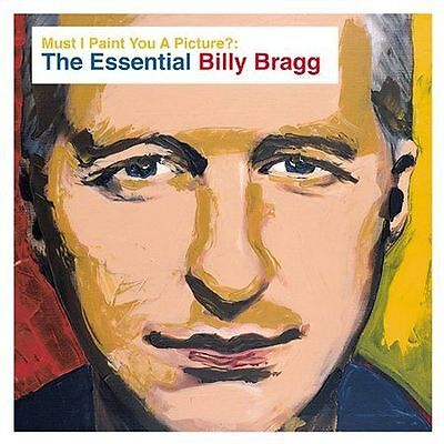 BILLY BRAGG Must I Paint You A Picture? The Essential 2CD BRAND NEW Best Of