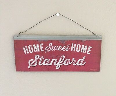"Stanford Cardinal Tin Sign.  ""Home Sweet Home Stanford"""