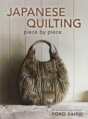 Japanese Quilting: Piece by Piece by Yoko Saito | Paperback Book | 9781596688582
