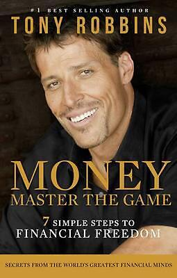 Money Master the Game: 7 Simple Steps to Financial Freedom by Tony Robbins Paper